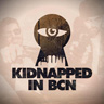 Kidnapped Barcelona