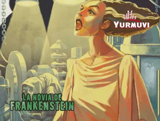 ▷ LA NOVIA DE FRANKENSTEIN - Yurmuvi Gijón 2 GIJóN   EscapeRadar